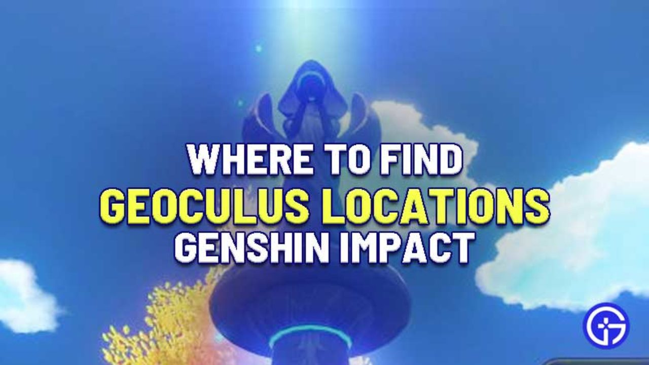 Where To Find All Geoculus Locations In Genshin Impact