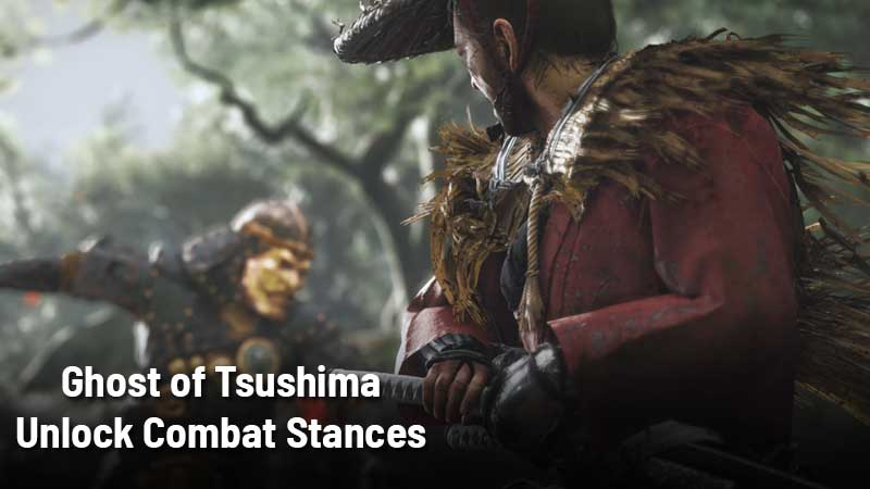 Ghost of Tsushima Combat Stances Guide