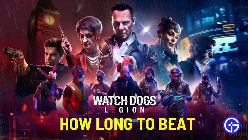 how long to beat Watch Dogs Legion