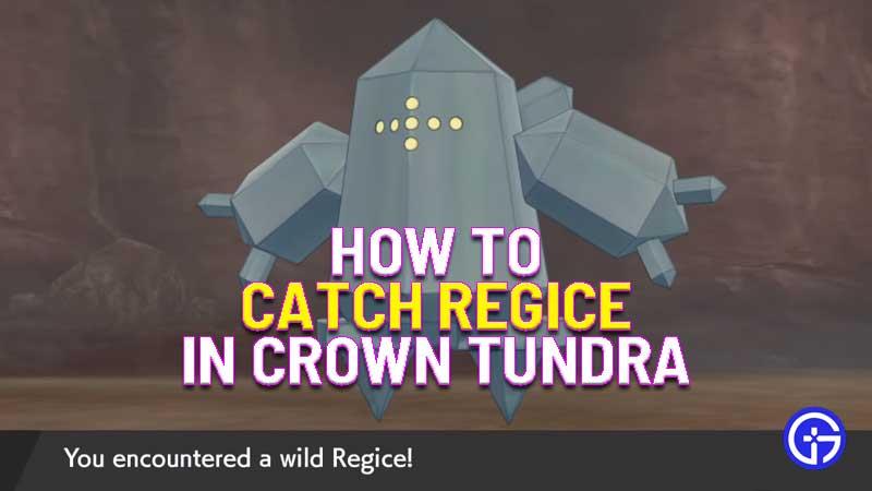 how to catch regice in pokemon crown tundra