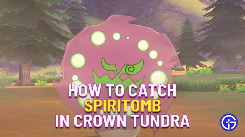 how to catch spiritomb in pokemon crown tundra