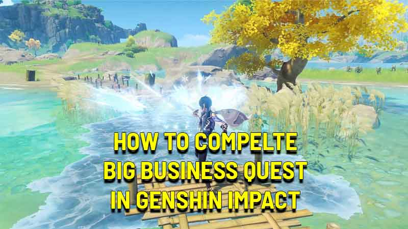 how to complete big business quest in genshin impact