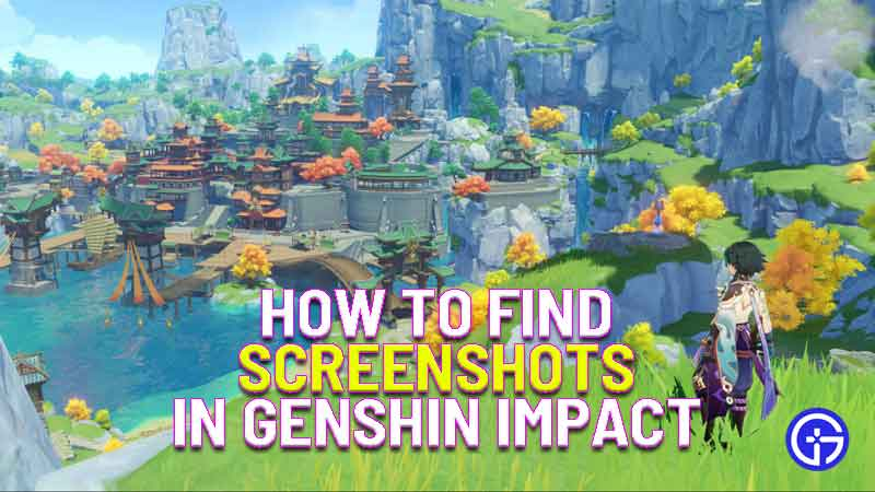 how to find screenshots in genshin impact