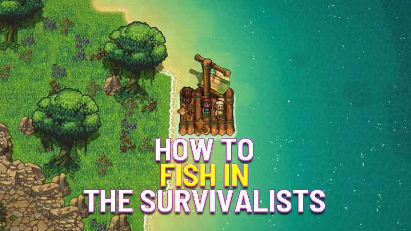 how to fish in the survivalists