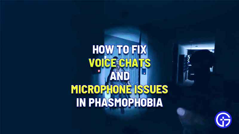 how to fix voice chats microphone phasmophobia