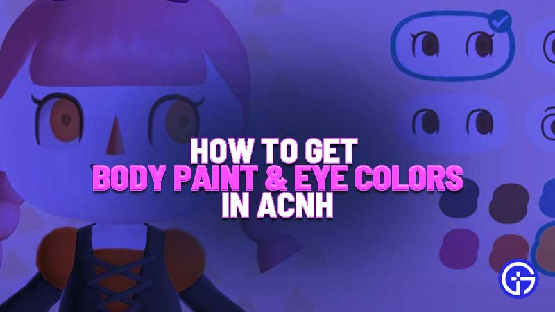 How To Get Halloween Body Paints Eye Colors In Acnh