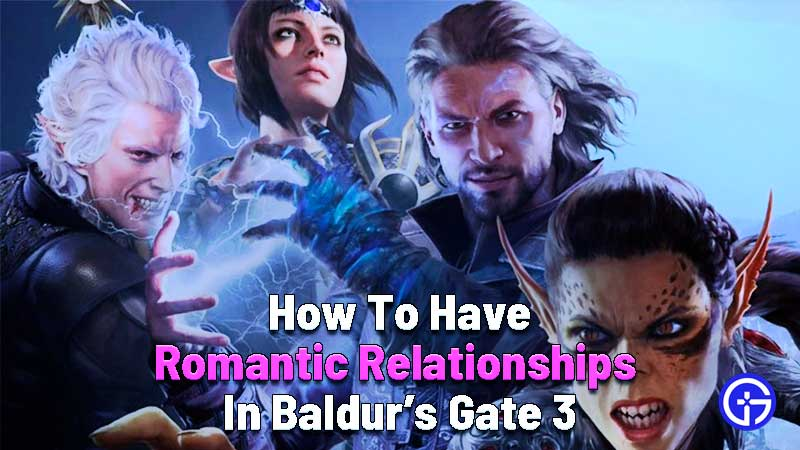 how to have romance with characters in baldur's gate 3