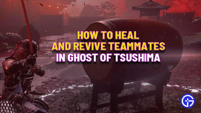 how-to-heal-revive-teammates-ghost-of-tsushima-legends