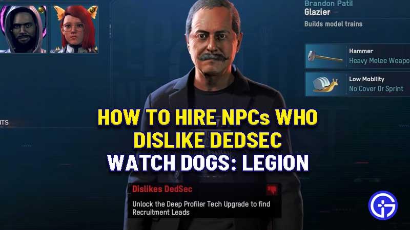 how-to-hire-npc-dislike-dedsec-watch-dogs-legion