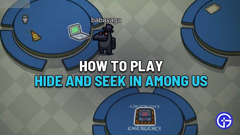 How To Play Hide And Seek In Among Us Gamer Tweak