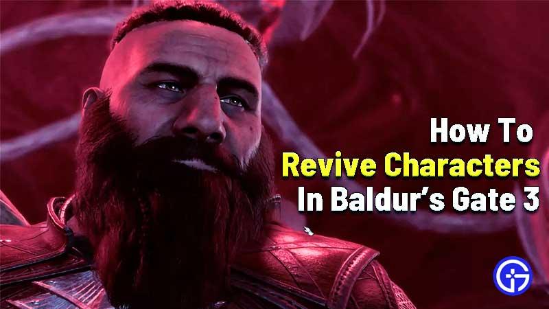 how to revive baldurs gate 3
