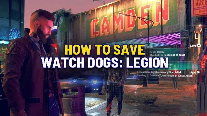 how-to-save-watch-dogs-legion