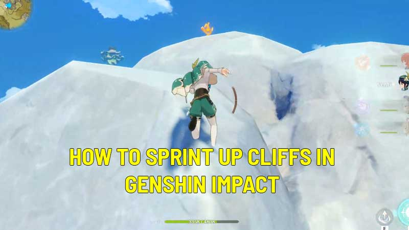 how to sprint up cliffs in genshin impact