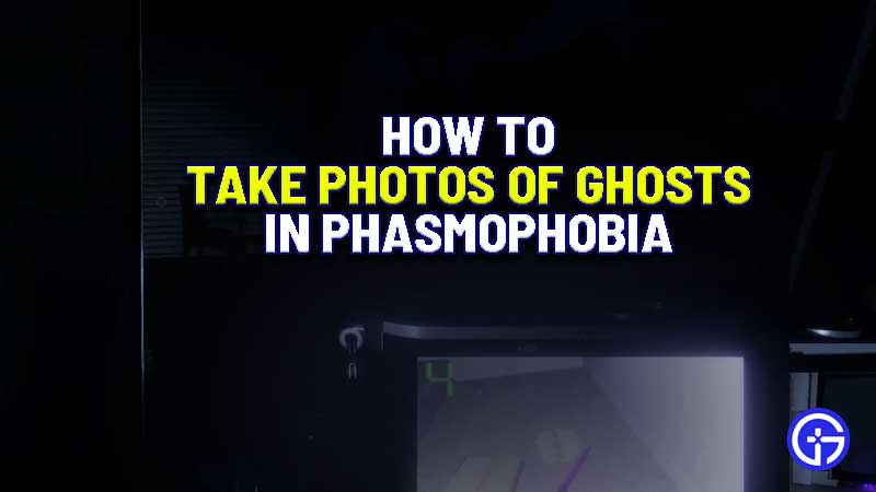 how-to-take-photos-of-ghosts-capture-picture-phasmophobia