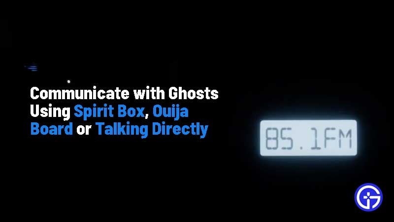 how-to-talk-to-ghosts-in-phasmophobia-spirit-box-ouija-board