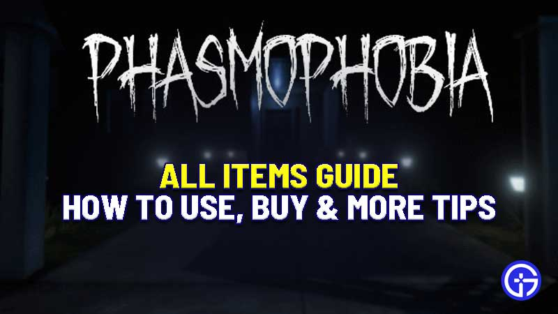 phasmophobia-items-guide-list-use-buy-price
