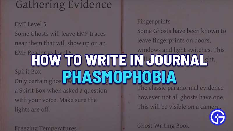 phasmophobia-journal-how-it-works