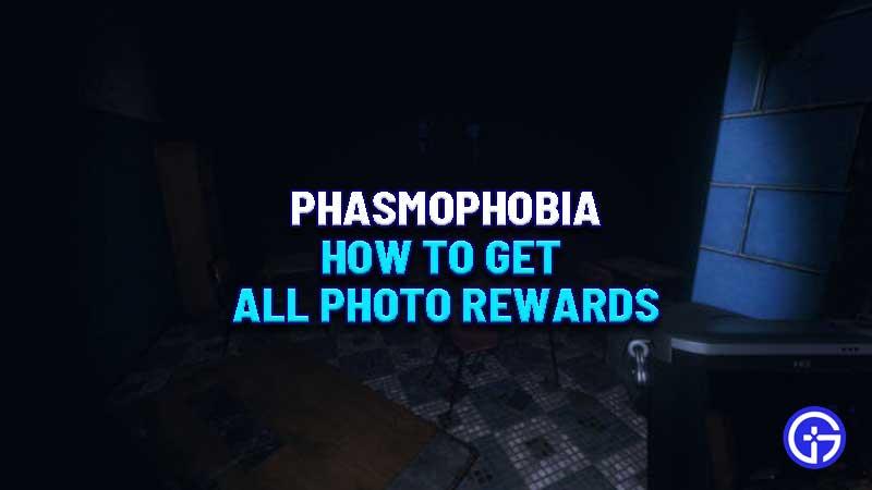 phasmophobia-photo-rewards-guide