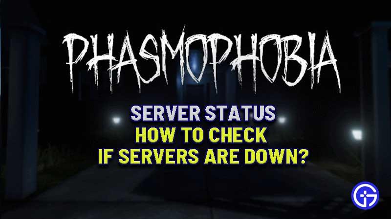 phasmophobia-server-status-are-servers-down