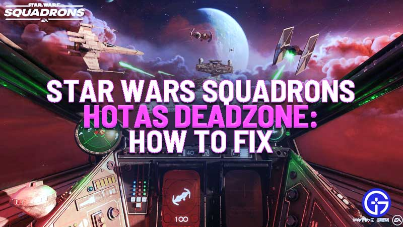 star wars squadrons hotas deadzone fix