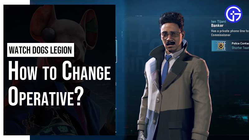 How to Change Character in Watch Dogs Legion