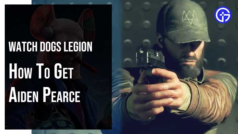 Watch Dogs Legion Aiden Pearce