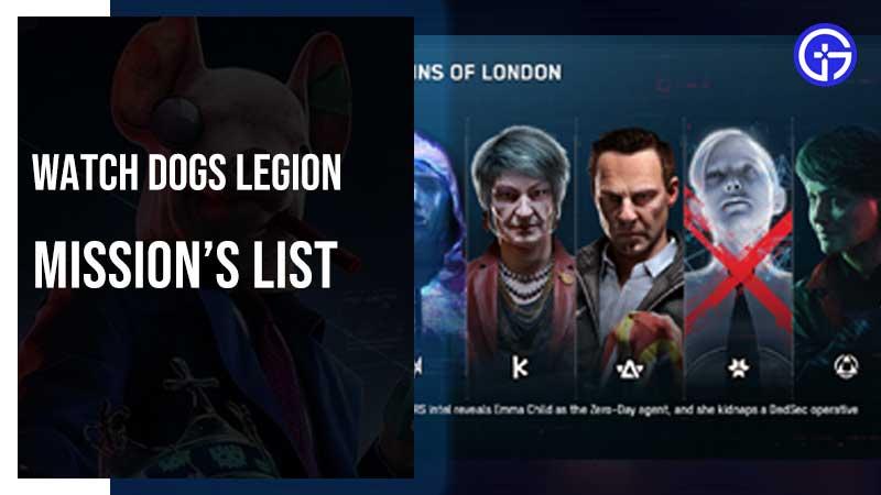 Watch Dogs Legion Missions List