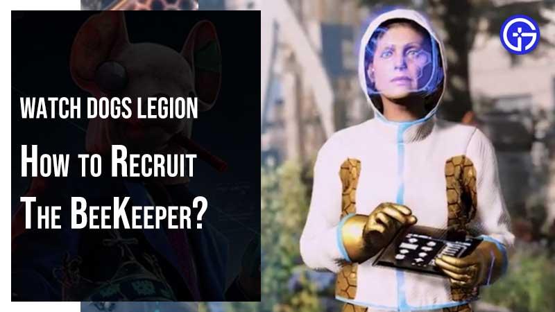 Watch Dogs Legion Recruit Beekeeper