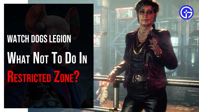 Watch Dogs Legion Red Zone