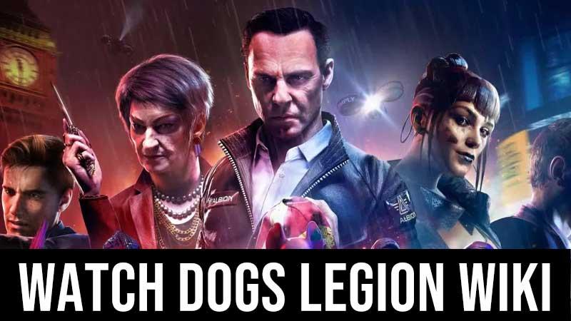 Watch Dog Legions Wiki