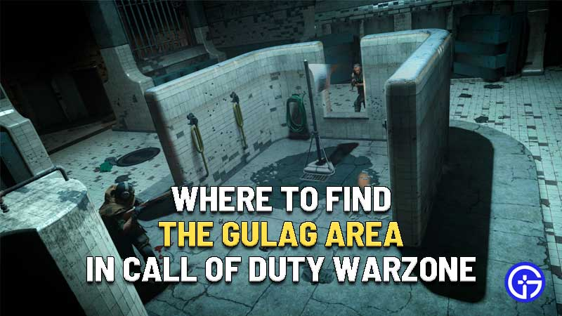 where to find the gulag area in call of duty warzone
