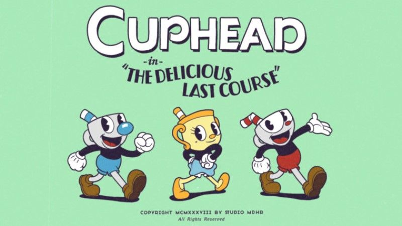 Cuphead The Delicious Last Course DLC Delayed Again