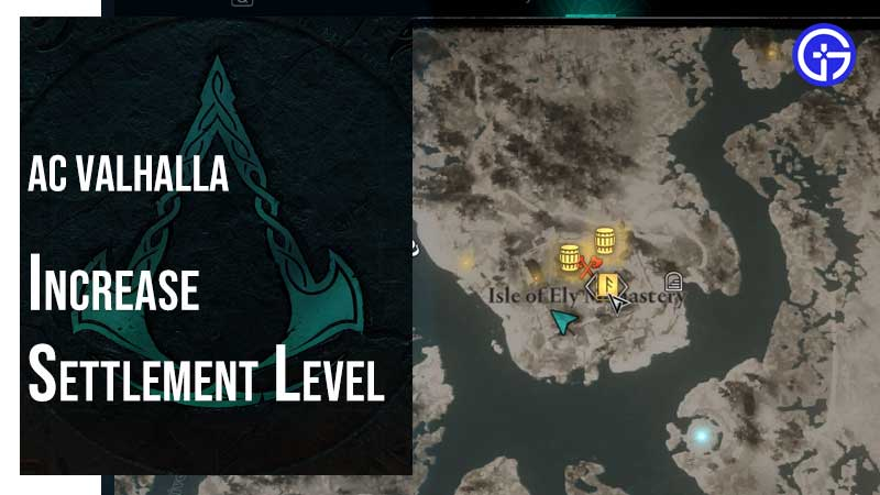 Increase Settlement Level In Assassin's Creed Valhalla
