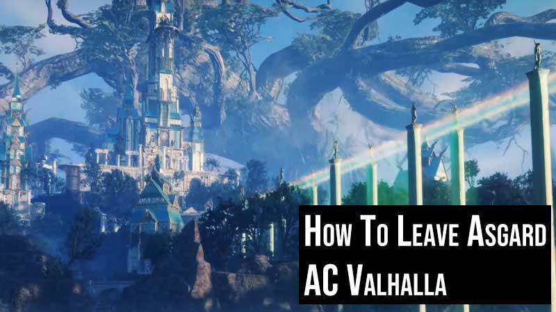 Valhalla Exit Asgard Guide