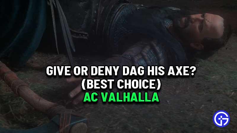 ac-valhalla-give-deny-axe-dag-choice