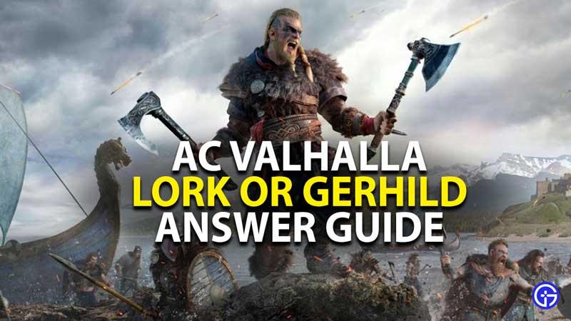 ac valhalla lork or gerhild answer guide