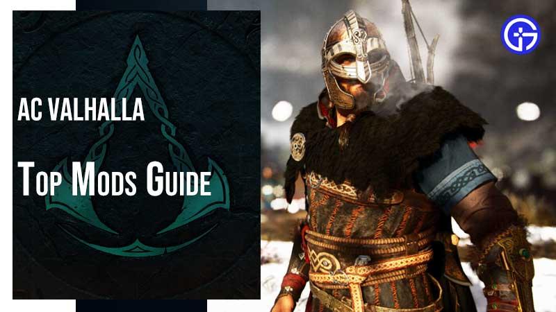 AC Valhalla Mods Guide