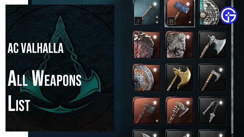 AC Valhalla All Weapons List
