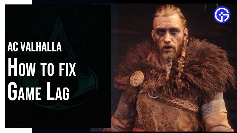 Valhalla Game Lag Fix