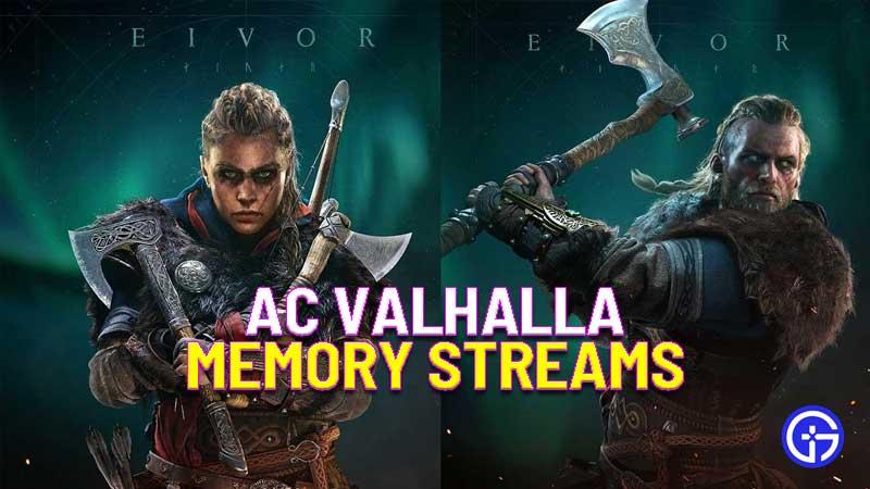 memory streams in ac valhalla