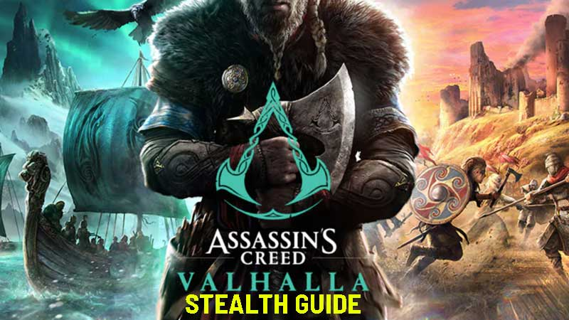 assassin's creed valhalla stealth guide