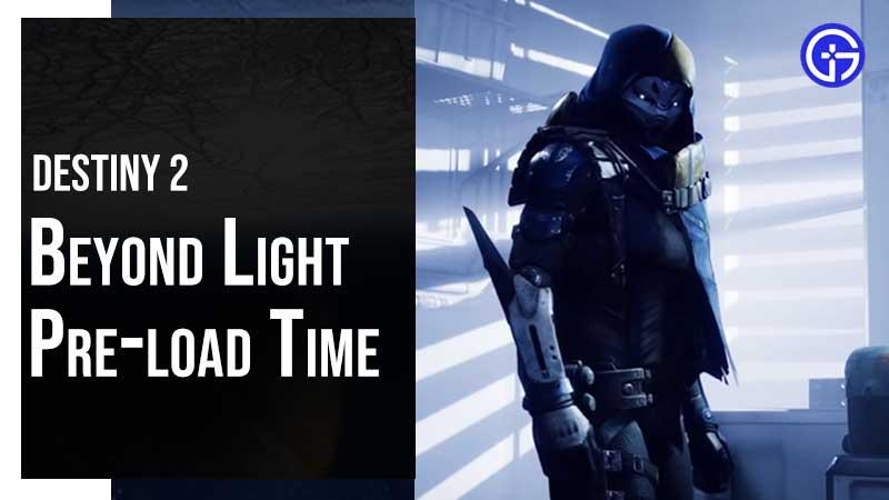 Beyond Light Preload Time