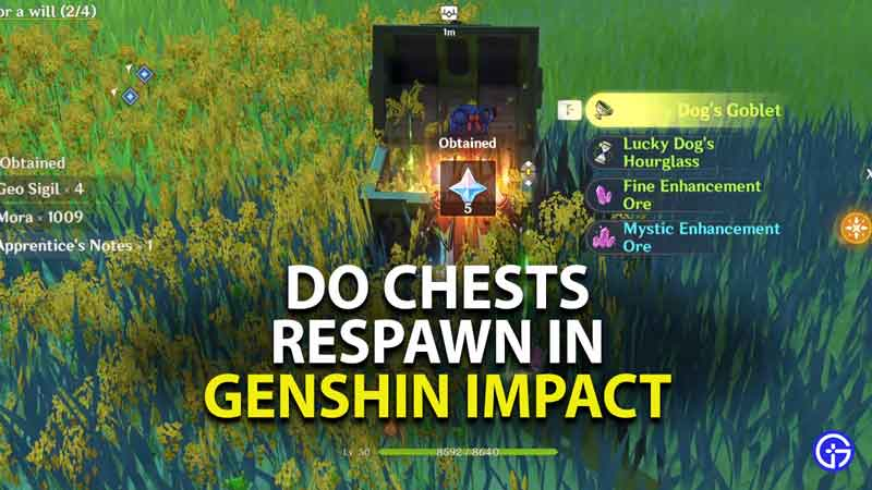 do chests respawn in genshin impact