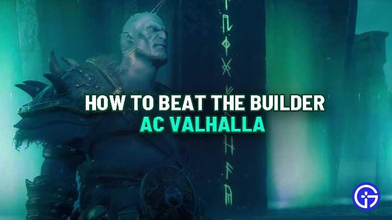 how-to-beat-builder-ac-valhalla