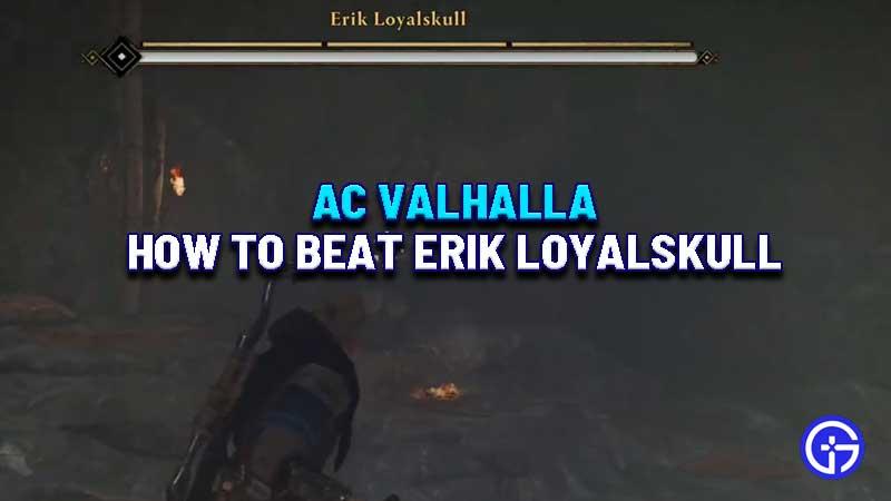 how-to-beat-erik-loyalskull-ac-valhalla