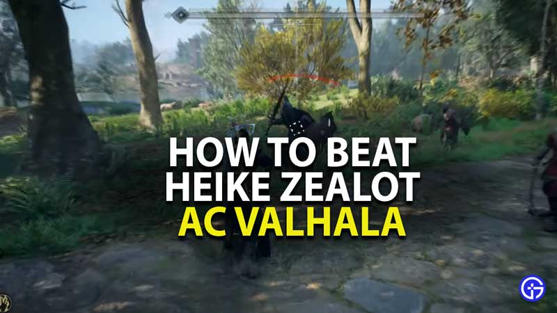 how to beat heike zealot in assassins creed valhalla