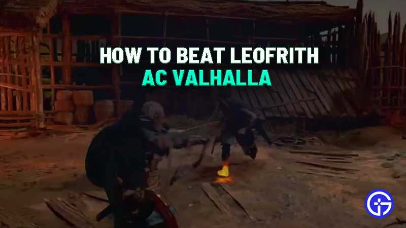 how-to-beat-leofrith-ac-valhalla