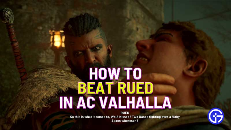 how to beat rued in assassin's creed valhalla