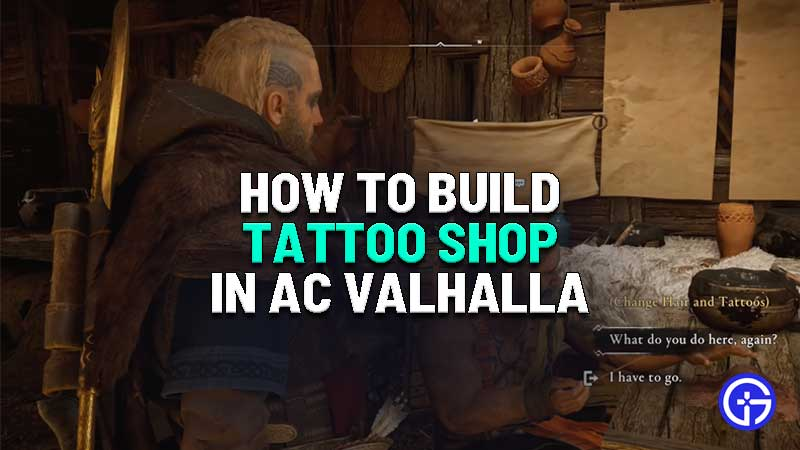 how to build tattoo shop in assassins creed valhalla