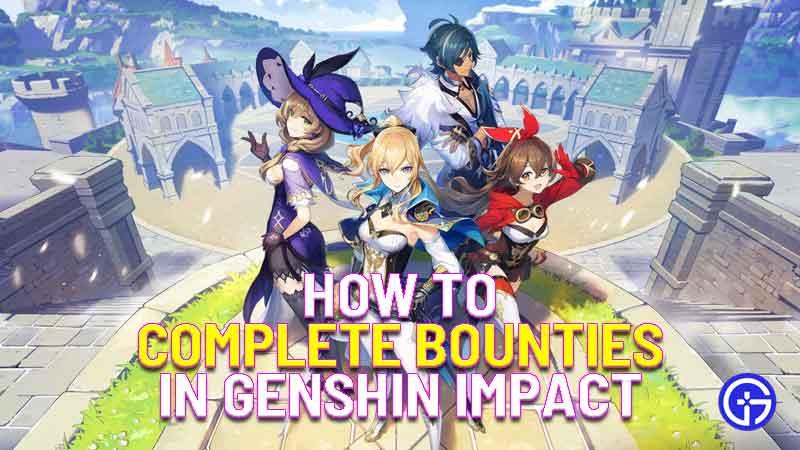 how to complete bounties in genshin impact
